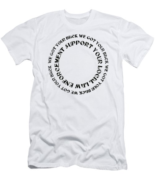 Support Your Local Law Enforcement Men's T-Shirt (Athletic Fit)
