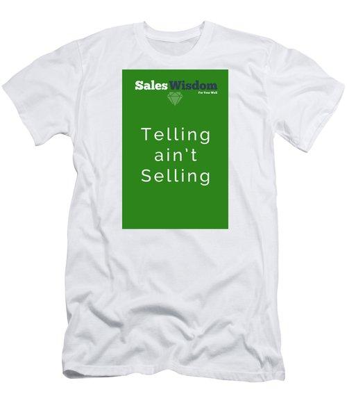 Men's T-Shirt (Slim Fit) featuring the digital art Telling Ain't Selling by Ike Krieger