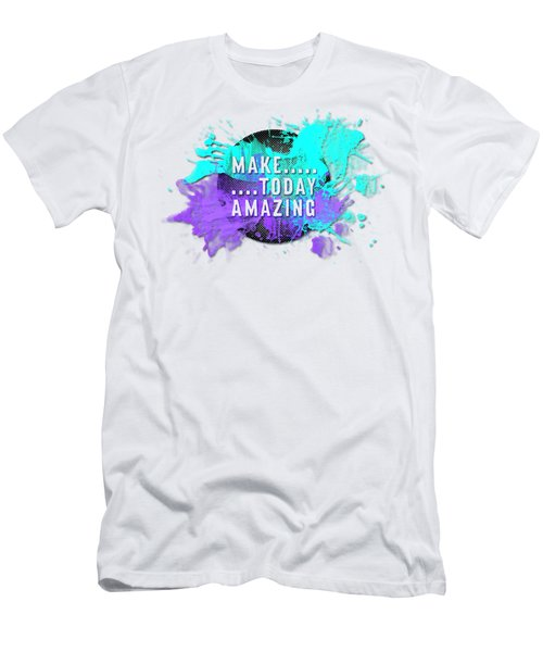 Text Art Make... Today Amazing Men's T-Shirt (Athletic Fit)