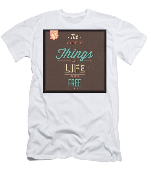 The Best Tings In Life Are Free Men's T-Shirt (Athletic Fit)