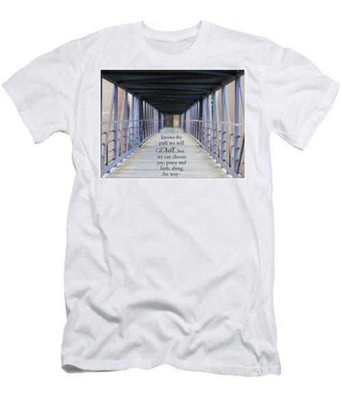 The Path We Walk Men's T-Shirt (Athletic Fit)