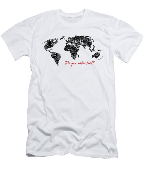 The World Belongs To Me Next Men's T-Shirt (Athletic Fit)