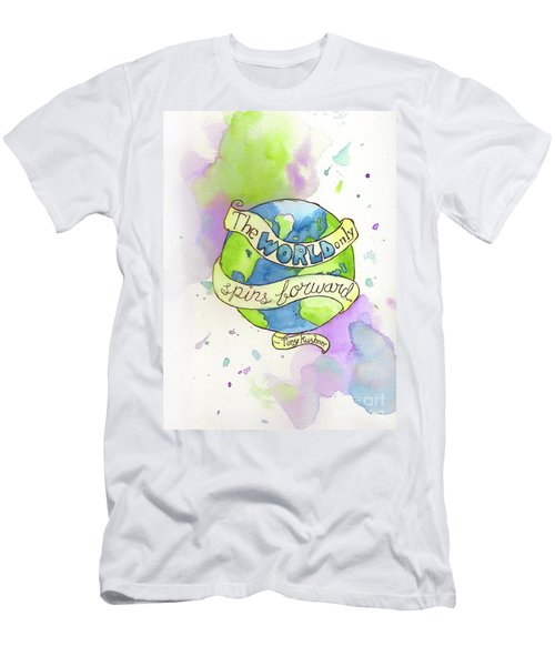 The World Only Spins Forward Men's T-Shirt (Athletic Fit)