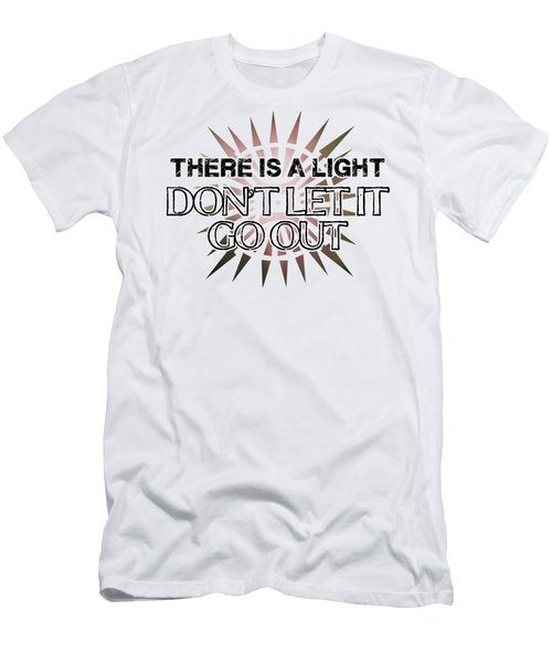 There Is A Light Men's T-Shirt (Slim Fit)