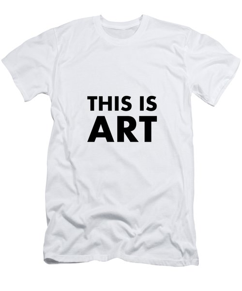 This Is Art Men's T-Shirt (Athletic Fit)