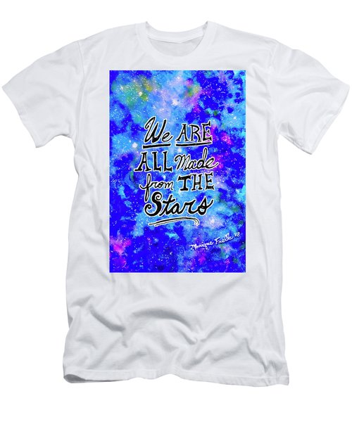 We Are All Made From The Stars Men's T-Shirt (Athletic Fit)