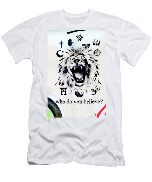 Men's T-Shirt (Slim Fit) featuring the photograph Who Do You Believe by Art Block Collections