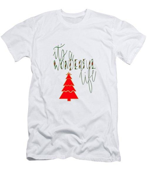 Wonderful Life Men's T-Shirt (Athletic Fit)
