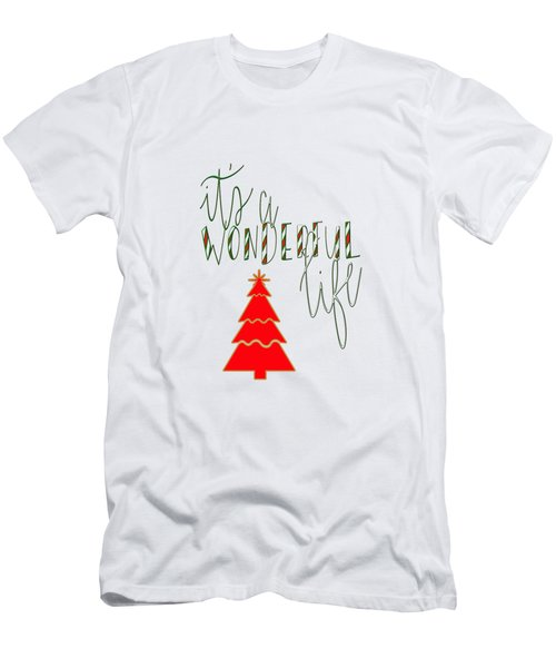 Wonderful Life Men's T-Shirt (Athletic Fit)