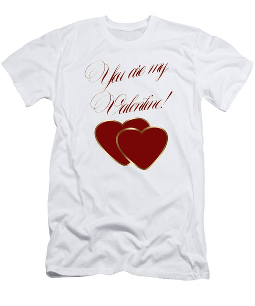 You Are My Valentine Digital Typography Men's T-Shirt (Athletic Fit)