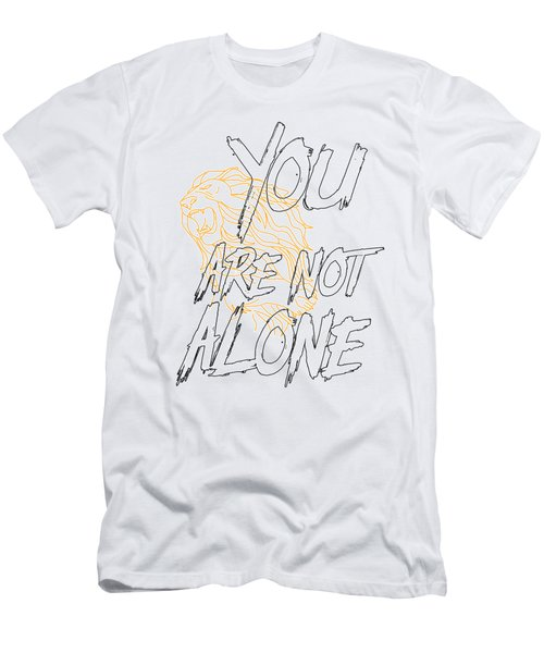 You Are Not Alone Men's T-Shirt (Athletic Fit)