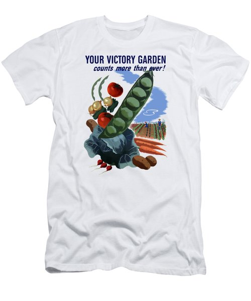 Your Victory Garden Counts More Than Ever Men's T-Shirt (Slim Fit) by War Is Hell Store