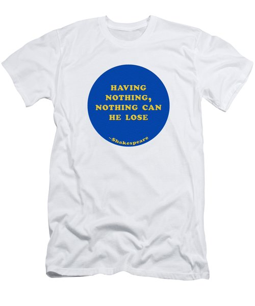 Having Nothing #shakespeare #shakespearequote Men's T-Shirt (Athletic Fit)
