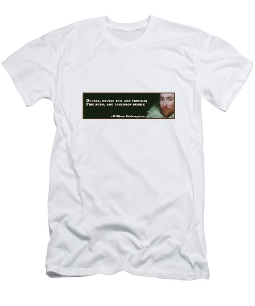 Double, Double Toil And Trouble #shakespeare #shakespearequote Men's T-Shirt (Athletic Fit)
