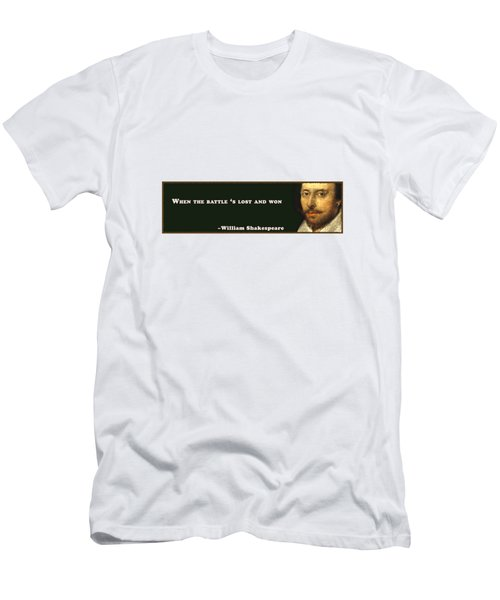 When The Battle 's Lost And Won #shakespeare #shakespearequote Men's T-Shirt (Athletic Fit)