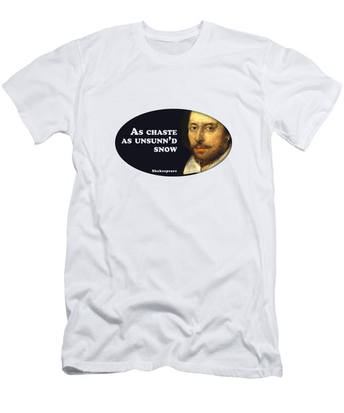 As Chaste As Unsunn'd Snow #shakespeare #shakespearequote Men's T-Shirt (Athletic Fit)