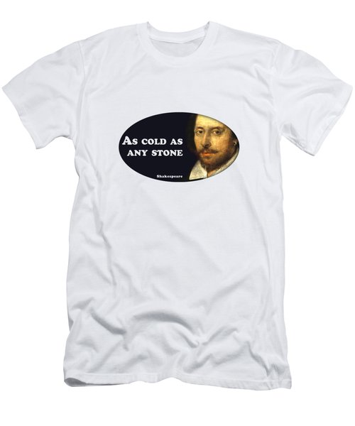 As Cold As Any Stone #shakespeare #shakespearequote Men's T-Shirt (Athletic Fit)
