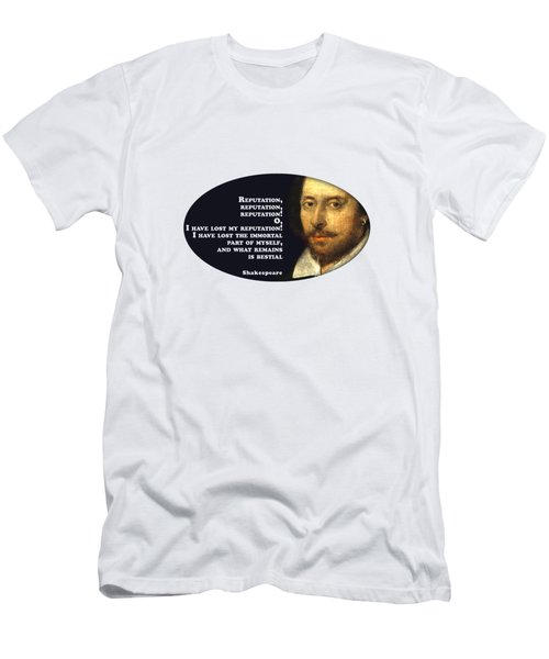 Reputation #shakespeare #shakespearequote Men's T-Shirt (Athletic Fit)