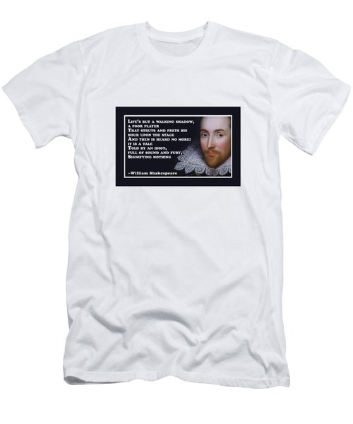 Life's But A Walking Shadow #shakespeare #shakespearequote Men's T-Shirt (Athletic Fit)
