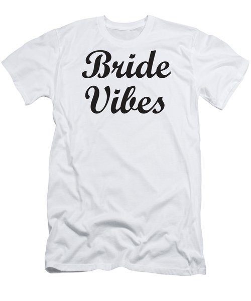 Men's T-Shirt (Athletic Fit) featuring the digital art Bride,wedding Party Gift, Bride Shirt,bride Vibes,bride Gift,gift For Bride, by David Millenheft
