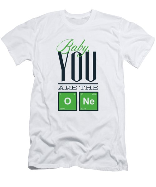 Chemistry Humor Baby You Are The O Ne  Men's T-Shirt (Athletic Fit)