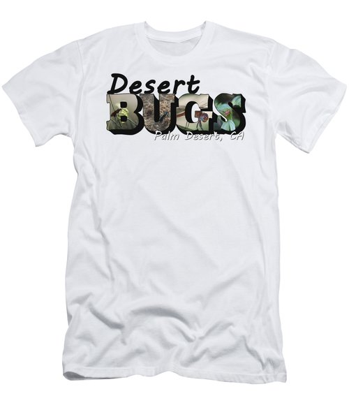 Desert Bugs Big Letter Men's T-Shirt (Athletic Fit)