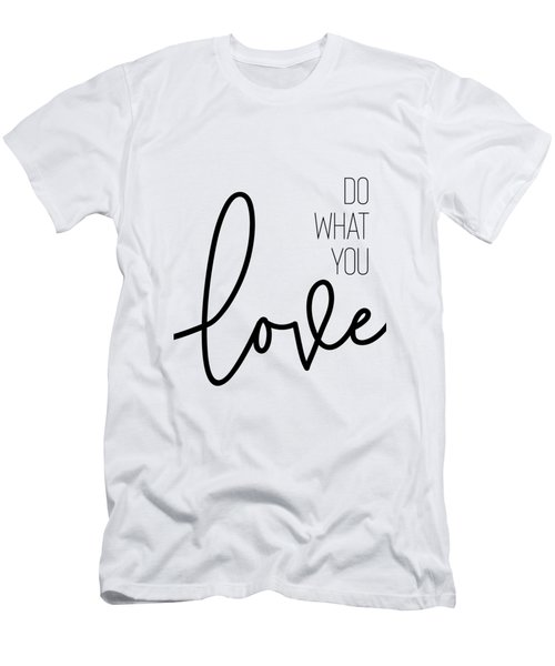 Do What You Love Men's T-Shirt (Athletic Fit)