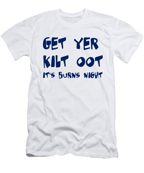 Get Yer Kilt Oot Its Burns Night Blue Text Men's T-Shirt (Athletic Fit)