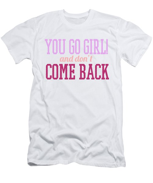 Go Girl Men's T-Shirt (Athletic Fit)