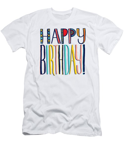 Happy Birthday Men's T-Shirt (Athletic Fit)