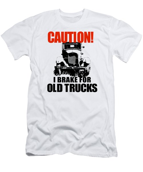 I Brake For Old Trucks Men's T-Shirt (Athletic Fit)
