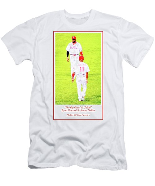 J Roll And The Big Piece, Ryan And Rollins, Phillies Greats Men's T-Shirt (Athletic Fit)