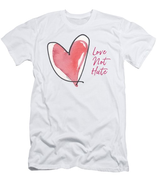 Love Not Hate Men's T-Shirt (Athletic Fit)