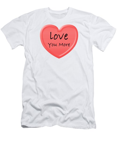 Love You More Men's T-Shirt (Athletic Fit)