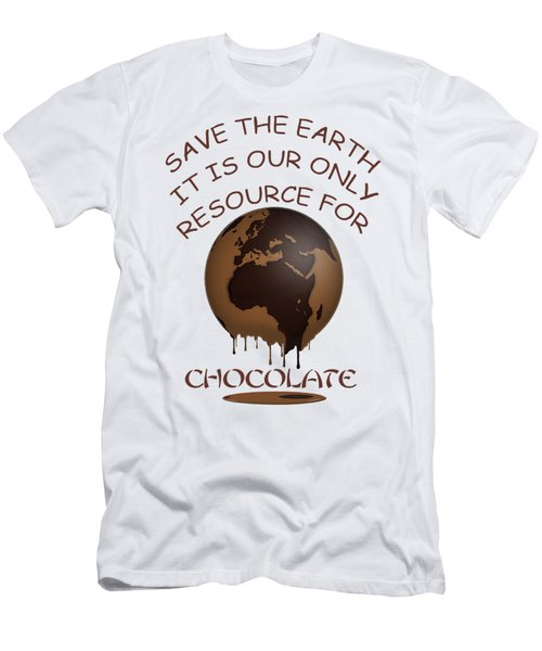 Save The Earth It Is Our Only Resource For Chocolate Men's T-Shirt (Athletic Fit)