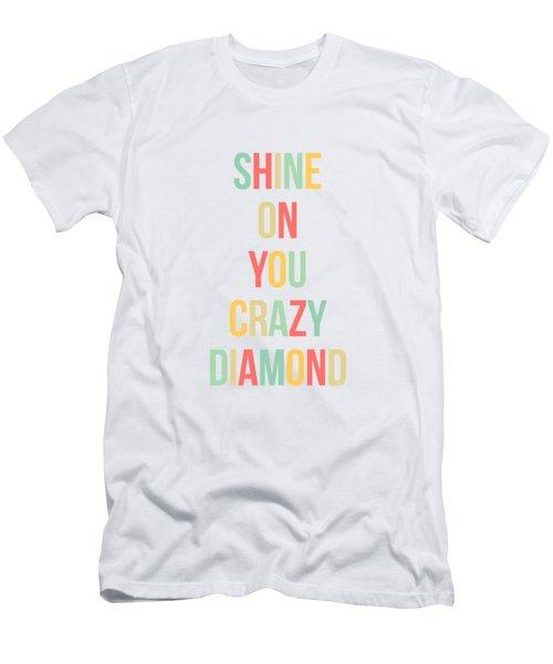Shine On You Crazy Diamond Men's T-Shirt (Athletic Fit)