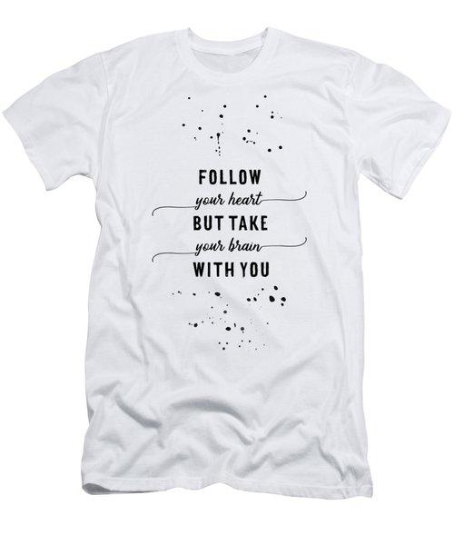 Text Art Follow Your Heart Men's T-Shirt (Athletic Fit)