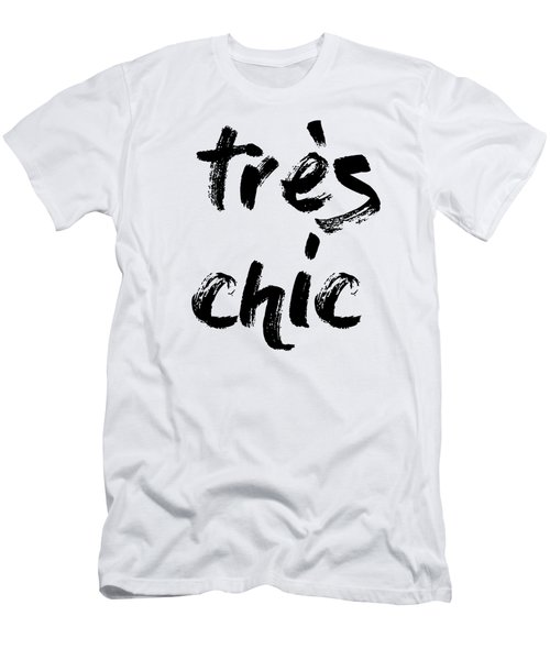Tres Chic - Fashion - Classy, Bold, Minimal Black And White Typography Print - 11 Men's T-Shirt (Athletic Fit)