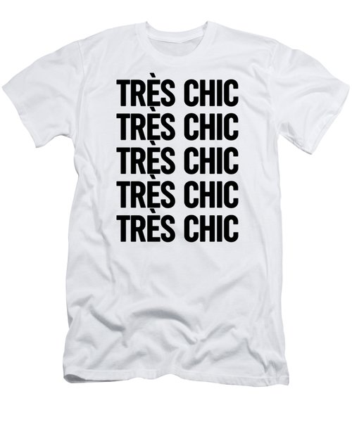 Tres Chic - Fashion - Classy, Bold, Minimal Black And White Typography Print - 3 Men's T-Shirt (Athletic Fit)