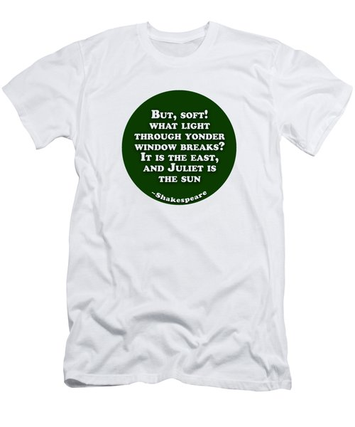 What Light Through Yonder Window Breaks? #shakespeare #shakespearequote Men's T-Shirt (Athletic Fit)