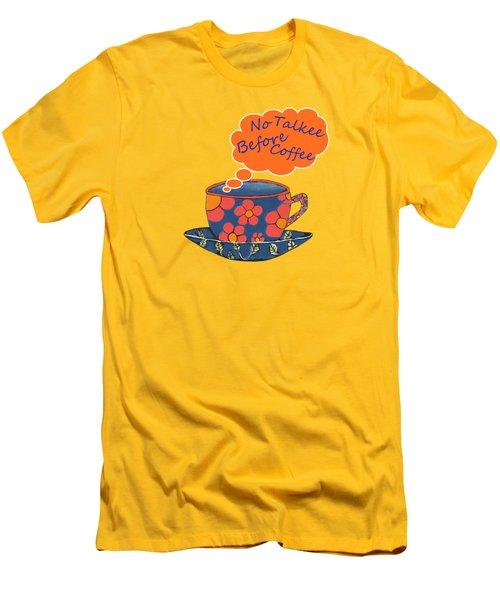 Coffee First Men's T-Shirt (Slim Fit) by Kathleen Sartoris