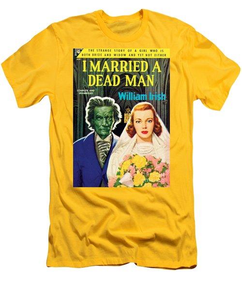I Married A Dead Man Men's T-Shirt (Slim Fit) by Unknown Artist