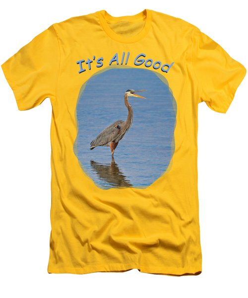 It's All Good 2 Men's T-Shirt (Athletic Fit)
