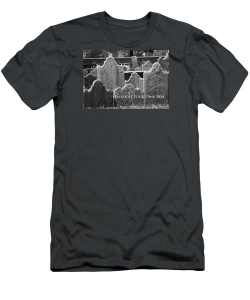 Men's T-Shirt (Slim Fit) featuring the photograph Enter At Your Own Risk by Patrice Zinck