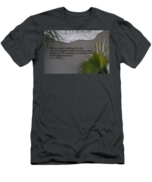 E.o. Wilson Quote Men's T-Shirt (Slim Fit) by Kathy Barney