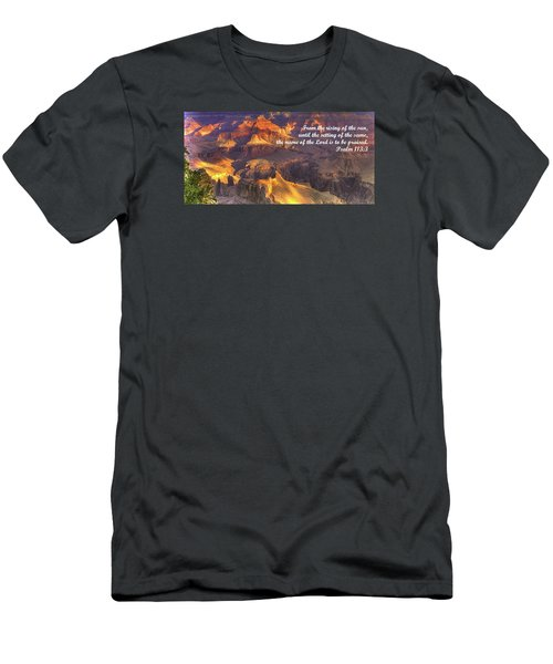 From The Rising Of The Sun...the Name Of The Lord Is To Be Praised - Psalm 113.3 - Grand Canyon Men's T-Shirt (Slim Fit) by Michael Mazaika