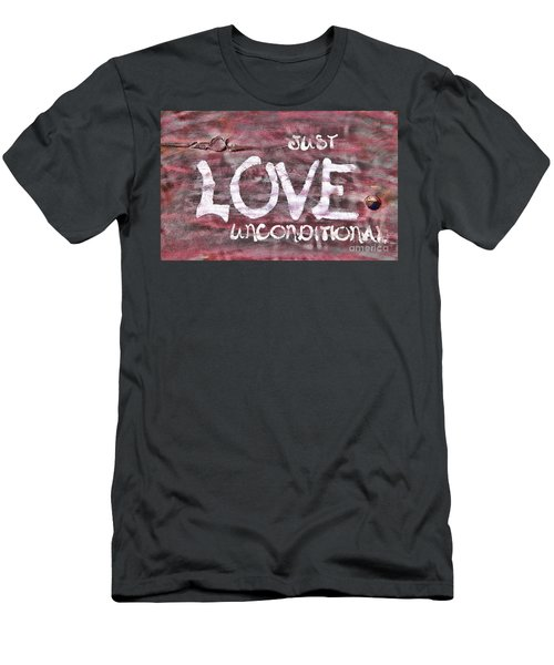 Just Love Unconditional  Men's T-Shirt (Slim Fit) by Cathy  Beharriell