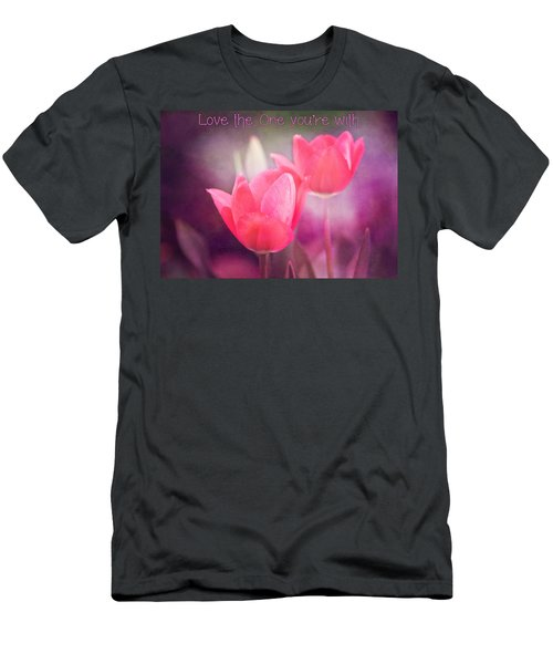 Men's T-Shirt (Slim Fit) featuring the photograph Love The One You're With by Trina  Ansel