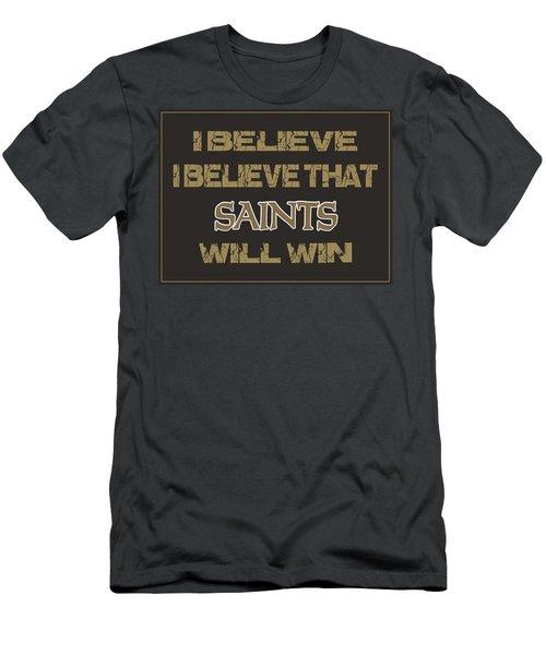 New Orleans Saints I Believe Men's T-Shirt (Athletic Fit)