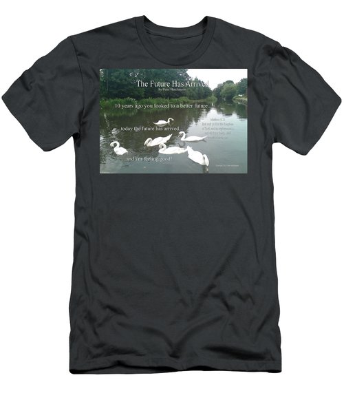 The Future Has Arrived Men's T-Shirt (Athletic Fit)